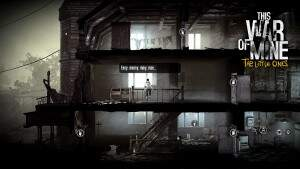 This War of Mine: The Little Ones Ene, mene, muh