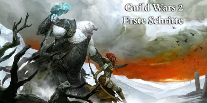 Guild Wars 2 Erste Schritte