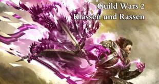 Guild Wars 2 Klassen und Rassen