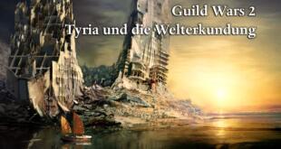 Guild Wars 2 Tyria und die Welterkundung
