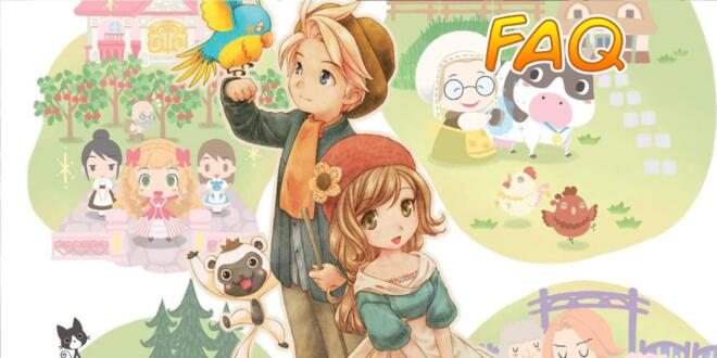 Story of Seasons FAQ